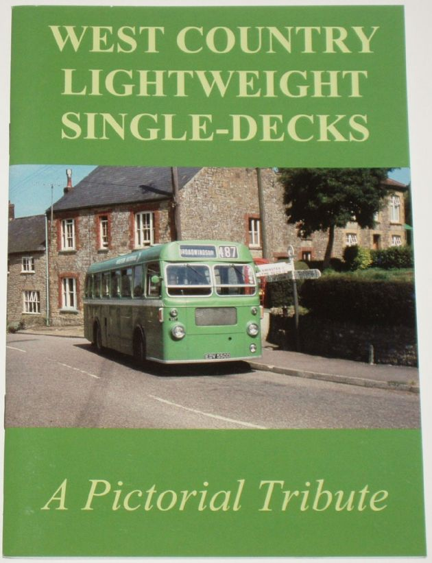 West Country Lightweight Single-Decks - A Pictorial Tribute